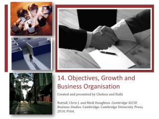 14. Objectives, Growth and Business  Organisation
