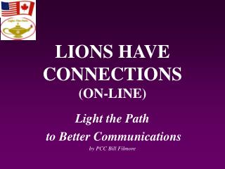 LIONS HAVE CONNECTIONS (ON-LINE)