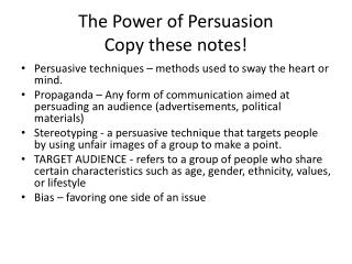 The Power of  Persuasion Copy these notes!