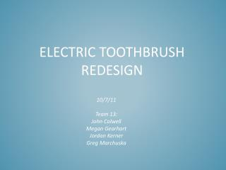 Electric toothbrush redesign