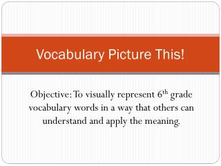 Vocabulary Picture This!