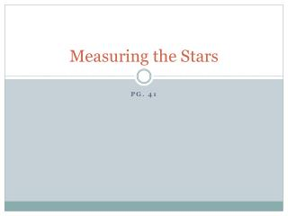 Measuring the Stars