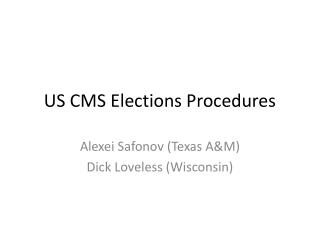 US CMS Elections Procedures