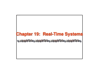 Chapter 19: Real-Time Systems