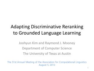 Adapting Discriminative  Reranking  to Grounded Language Learning