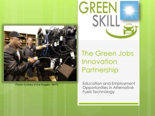 The Green Jobs Innovation Partnership