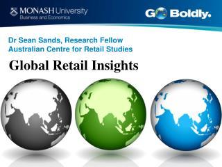 Dr Sean Sands, Research Fellow Australian Centre for Retail Studies