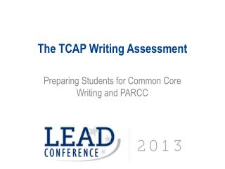 The TCAP Writing Assessment