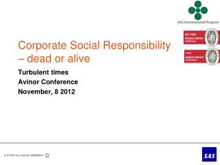 Corporate Social Responsibility  – dead or alive
