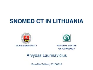 SNOMED CT IN LITHUANIA