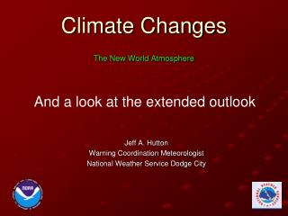 Climate Changes The New World Atmosphere