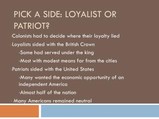Pick a Side: Loyalist or Patriot?