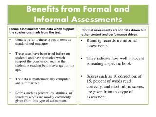 Benefits from Formal and Informal Assessments