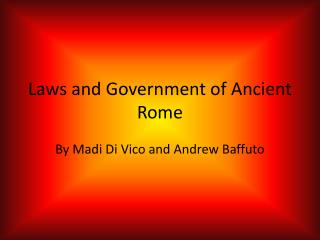 Laws and Government of Ancient Rome
