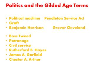 Politics and the Gilded Age Terms