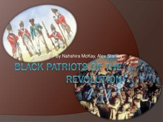 Black Patriots of the Revolution