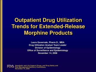 Outpatient Drug Utilization Trends for Extended-Release Morphine Products