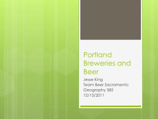 Portland Breweries and Beer