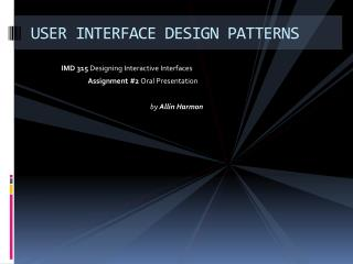 USER INTERFACE DESIGN  PATTERNS