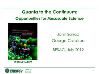 Quanta to the Continuum:  Opportunities for  Mesoscale  Science