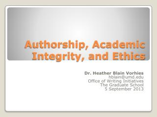 Authorship, Academic Integrity, and Ethics