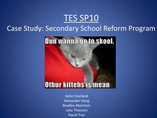 TES SP10 Case Study: Secondary School Reform Program