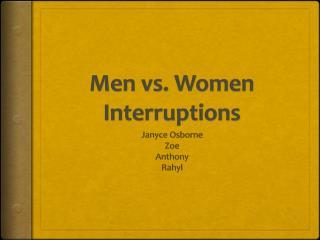 Men vs. Women Interruptions
