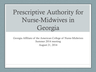 Prescriptive Authority for Nurse-Midwives in Georgia