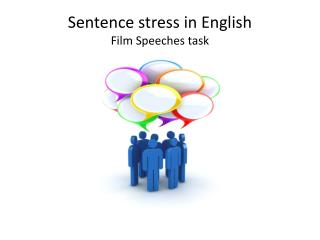 Sentence  stress in  English Film  Speeches task