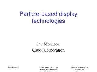 Particle-based display technologies