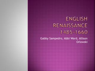 English Renaissance 1485-1660