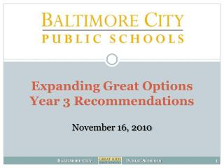 Expanding Great Options  Year 3 Recommendations November 16, 2010