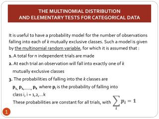 THE MULTINOMIAL DISTRIBUTION  AND ELEMENTARY TESTS FOR CATEGORICAL DATA