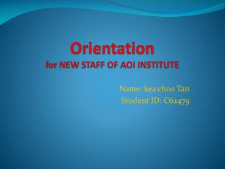 Orientation for NEW STAFF OF AOI INSTITUTE