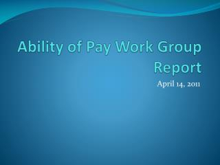 Ability of Pay Work Group Report