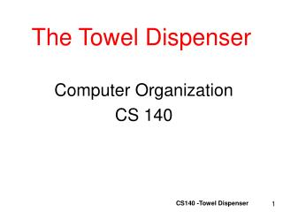The Towel Dispenser