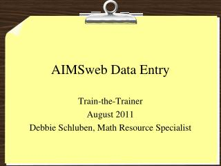 AIMSweb  Data Entry
