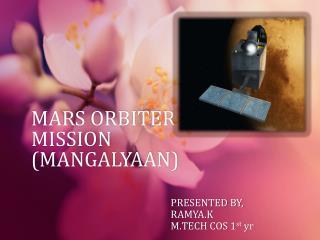 MARS ORBITER MISSION (MANGALYAAN)