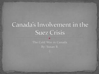 Canada's Involvement in the Suez Crisis
