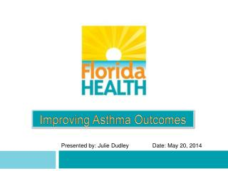 Improving Asthma Outcomes