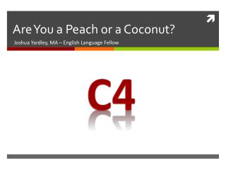 Are You a Peach or a Coconut?