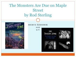 The Monsters Are Due on Maple Street by Rod Sterling