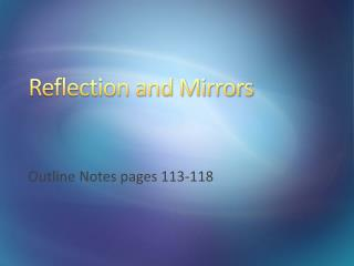 Reflection and Mirrors