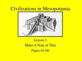 Civilizations in Mesopotamia
