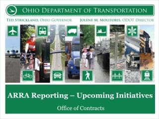 ARRA  Reporting – Upcoming Initiatives