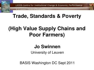 Trade, Standards &  Poverty (High Value Supply Chains  and Poor  Farmers)