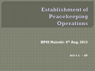 Establishment of Peacekeeping Operations