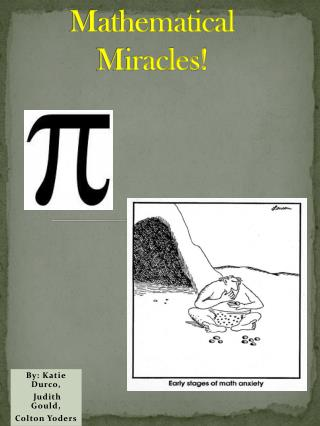 Mathematical Miracles!
