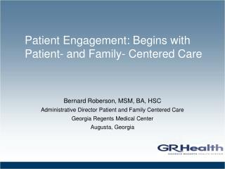 Patient Engagement: Begins with Patient- and Family- Centered Care