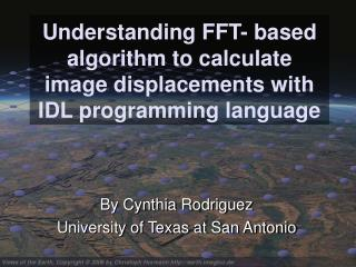 Understanding FFT- based algorithm to calculate image displacements with IDL programming language